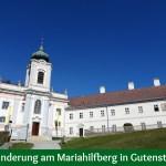 Wanderung am Mariahilfberg in Gutenstein