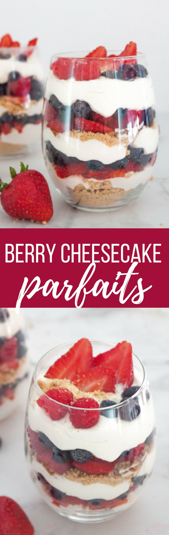 Berry Cheesecake Parfaits are an easy, no-bake dessert perfect for summer. Guaranteed to be the star of the show at your 4th of July party or any festivity!
