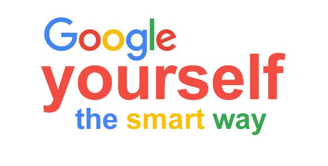 Google yourself the smart way