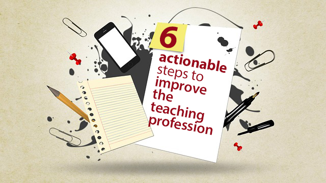 6 actionable steps to improve the teaching profession