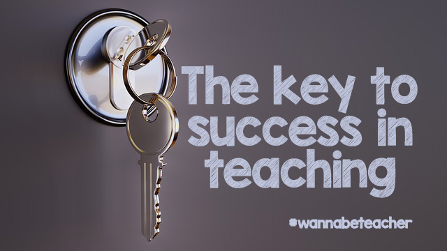 key to success in teaching