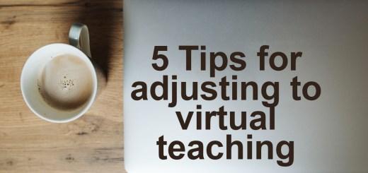 adjusting to virtual teaching