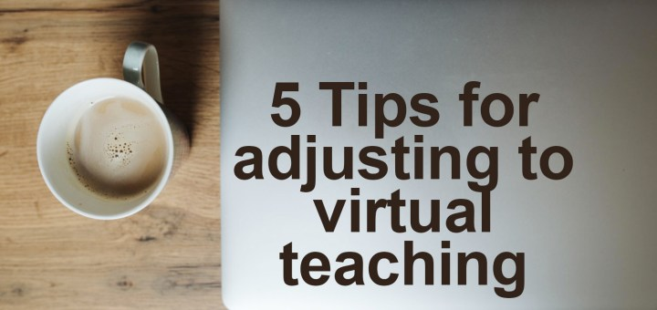 adjusting to virtual teaching