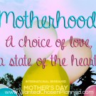 Today is International Bereaved Mother's Day: The Meaning of Motherhood