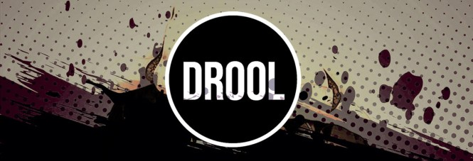 DROOL-Banner