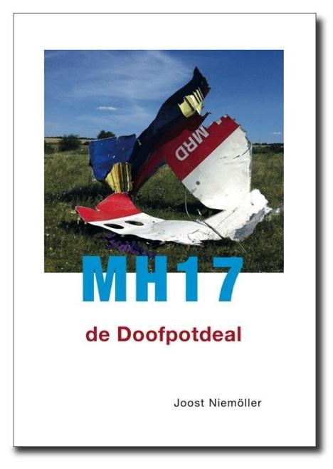Ook het zojuist verschenen boek van Joost Niemöller spreekt al van een 'doofpot'.. Waar gaan we naar toe met kapitein Rutte en de morele en ethische koers van het MH17-onderzoekl?? (klik voor artikel)