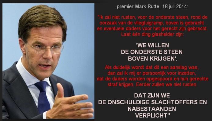 De uitspraak van het JIT komt wel heel opvallend dicht bij de belofte van Mark Rutte..