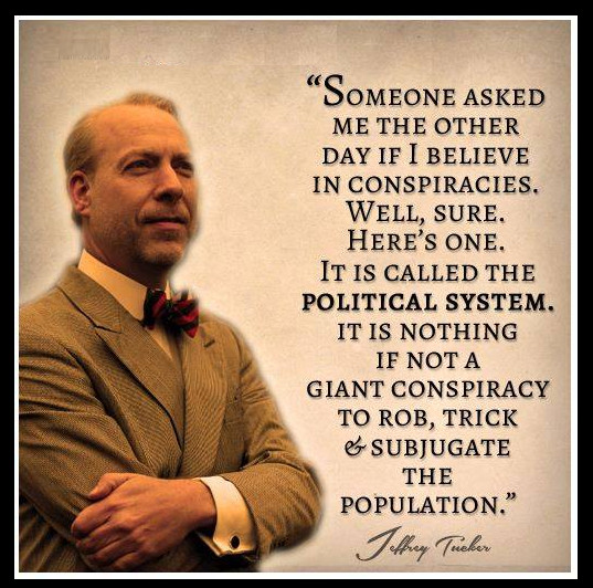 jeffrey tucker conspiracy believe