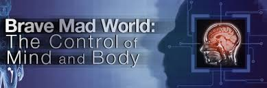 mind control body brave new world