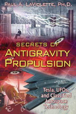 Cover van het boek van La Violette: 'Secrets of Antigravity Propulsion: Tesla, UFOs and Classified Aerospace Technology'