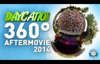 Enter Daycation in 360 Degree – Offizielles 360 Grad Aftermovie 2014