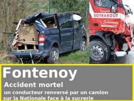 Fontenoy : accident mortel face à la sucrerie - renversé par un camion