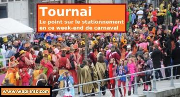 Le point sur le stationnement à Tournai en ce week-end de carnaval 2015