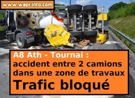 (A8) Ath - Tournai : accident entre deux camions dans une zone de travaux - trafic bloqué