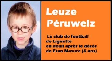 Leuze-Péruwelz : le club de Lignette en deuil après le décès de Etan Masure (6 ans)