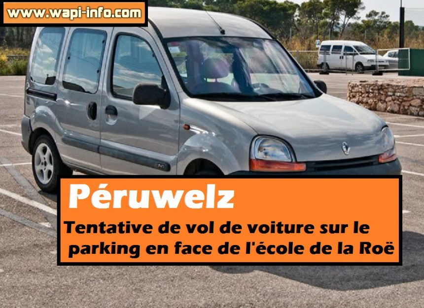 Peruwelz tentative vol parking la roe