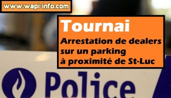 Tournai : arrestation de dealers sur un parking à proximité de St-Luc