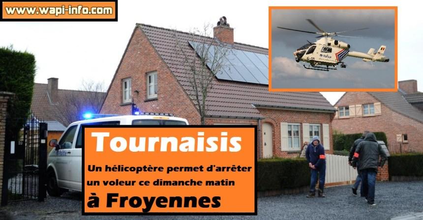Tournaisis voleur arrete Froyennes