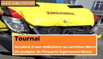 Tournai : accident d'une ambulance - un pompier de Péruwelz légèrement blessé