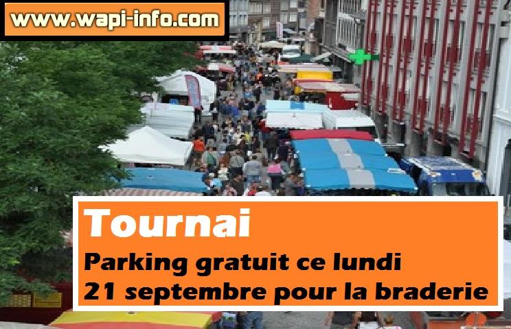 braderie tournai parking gratuit