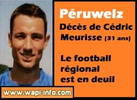 Péruwelz : décès de Cédric Meurisse - le football régional en deuil