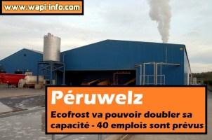 Péruwelz : Ecofrost va pouvoir doubler sa capacité - 40 emplois sont prévus