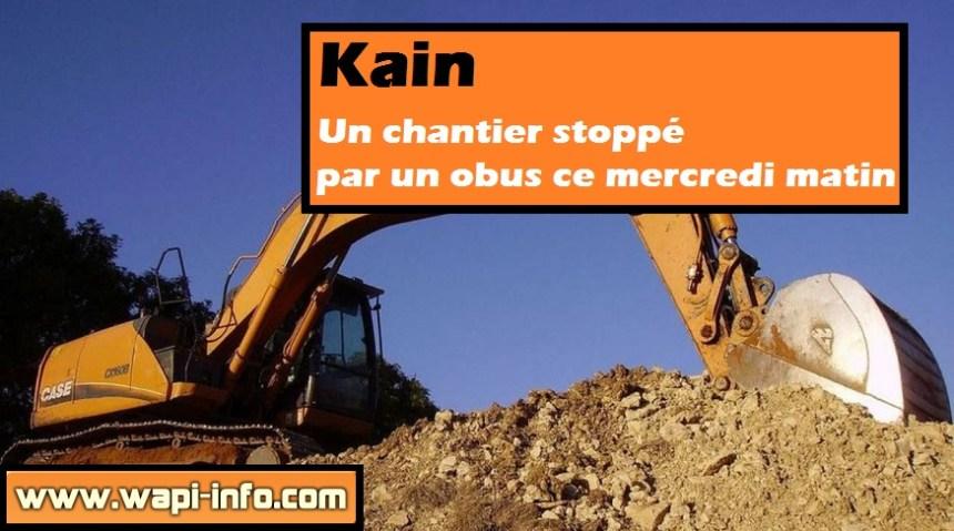 kain chantier stop