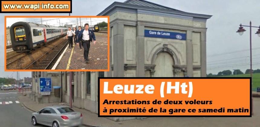 Leuze arrestation voleurs samedi