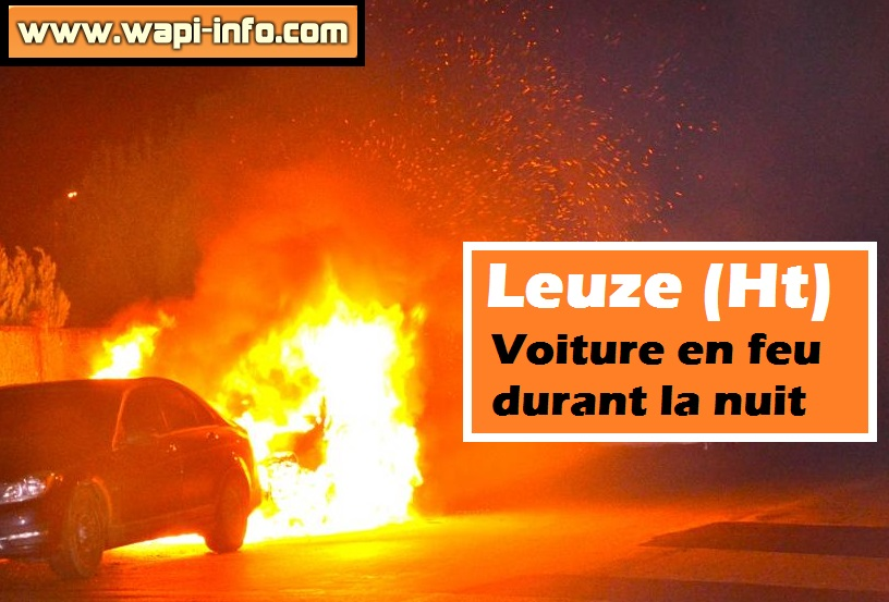 Leuze incendie voiture