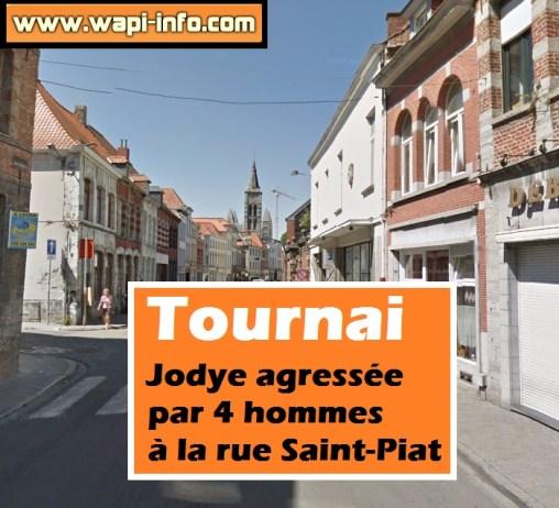 Agression rue saint piat Tournai