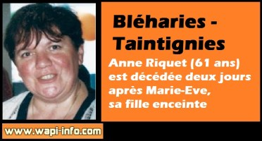 Taintignies : Anne Riquet (61 ans) est décédée 2 jours après Marie-Eve sa fille enceinte
