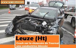 Leuze (Ht) : crash sur la chaussée de Tournai - la conductrice à l'hôpital