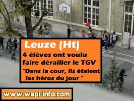 """Leuze (Ht) : 4 élèves ont voulu faire dérailler le TGV - """"dans la cour, ils étaient les héros du jour"""""""
