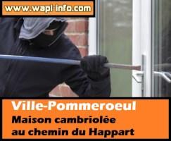 Ville-Pommeroeul : maison cambriolée au chemin du Happart