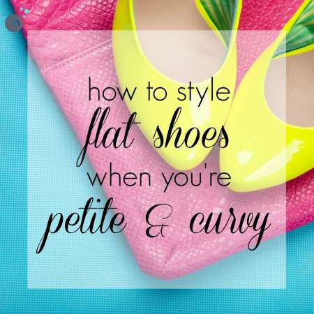 how to style flat shoes when youre petite and curvy