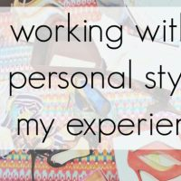 Hiring a Personal Stylist - My Experience