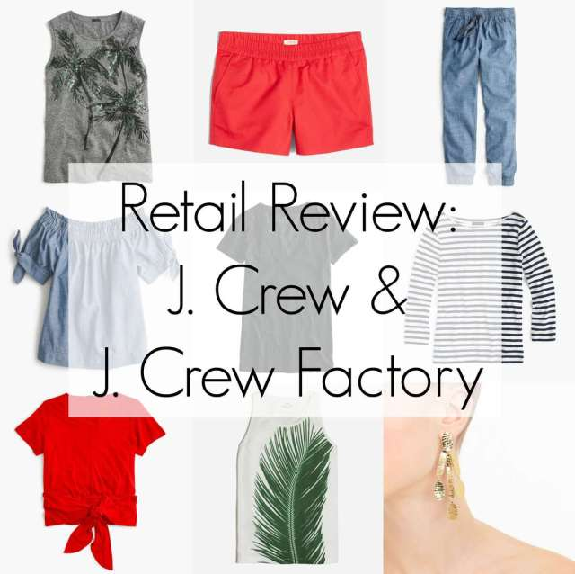 J. Crew and J. Crew Factory Summer 2017 Review hits and misses - Wardrobe OxygenJ. Crew and J. Crew Factory Summer 2017 Review hits and misses - Wardrobe Oxygen