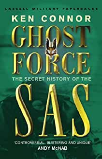 Ken Connor, Ghost Force: The Secret History of the SAS