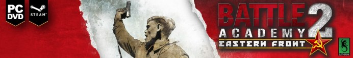 Battle Academy 2 - Eastern front - Slitherine