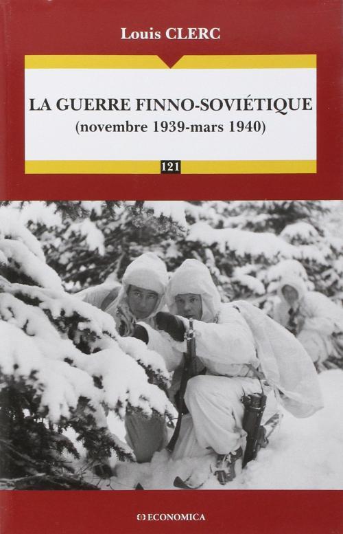 La guerre finno-soviétique CLERC Louis