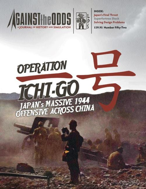 Against The Odds 51 - Operation Ichi-Go