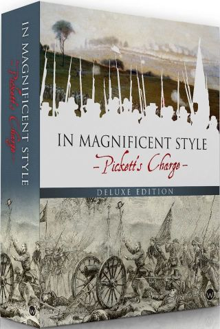 In Magnificent Style: Pickett's Charge