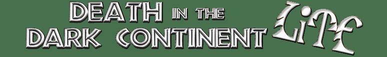 Death in the Dark Continent Lite