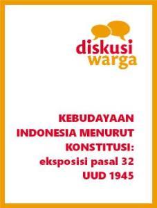 Kebudayaan Indonesia Menurut Konstitusi: Eksposisi Pasal 32 UUD 1945