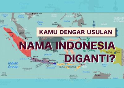 """Nama RI Diganti Jadi """"Nusantara""""?"""