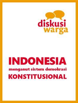 Indonesia Menganut Sistem Demokrasi Konstitusional