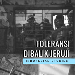 Toleransi Dibalik Jeruji