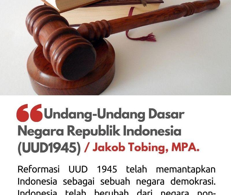 Undang-Undang Dasar Negara Republik Indonesia (UUD 1945)