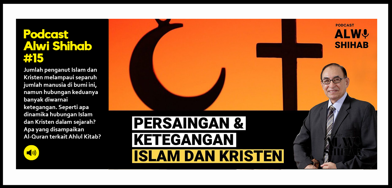 Persaingan dan Ketegangan Islam dan Kristen