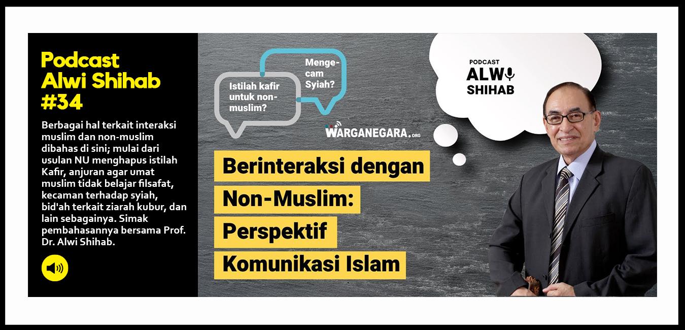 Berinteraksi dengan Non Muslim: Perspektif Komunikasi Islam